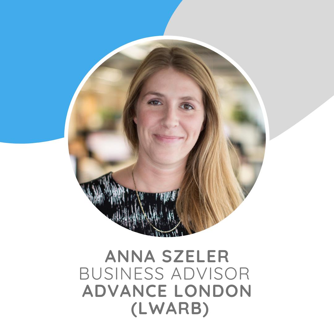 Anna Szeleris a Business Advisor atAdvance London,