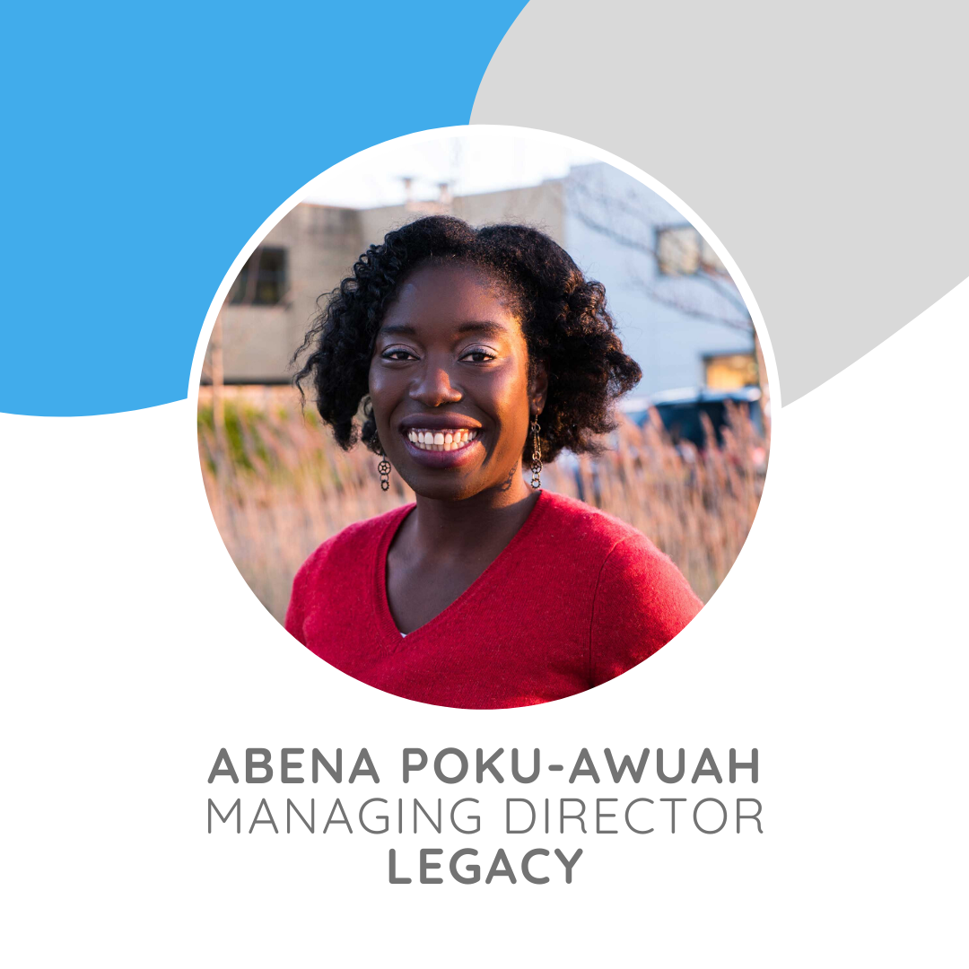Abena Poku-Awuah is the Managing Director of Legacy, a sustainable events agency
