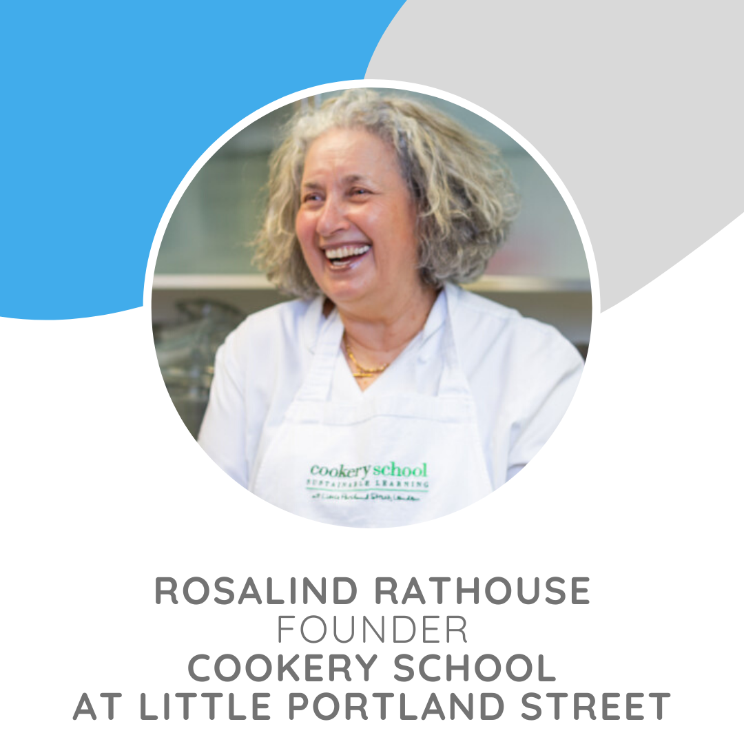 Founder of  The Cookery School and Chef Extraordinaire Rosalind Rathouse